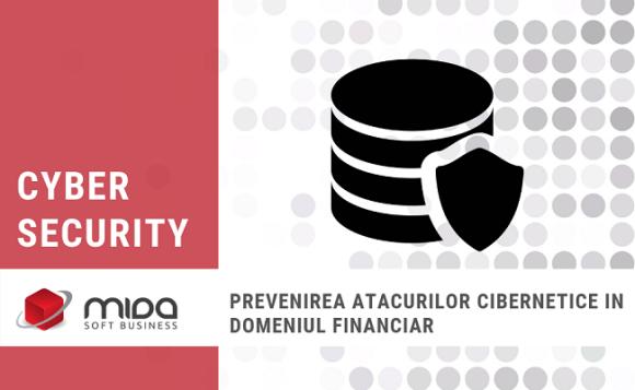 Prevenirea atacurilor cibernetice în bănci